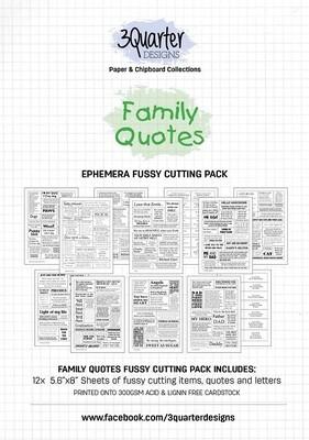 3 Quarter Designs Ephemera - Family Quotes - Fussy Cutting Pack