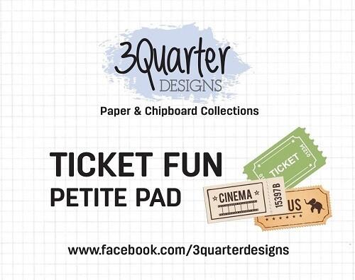 3 Quarter Designs - Petite Pad - Ticket Fun