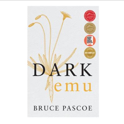 Dark Emu. By Bruce Pascoe
