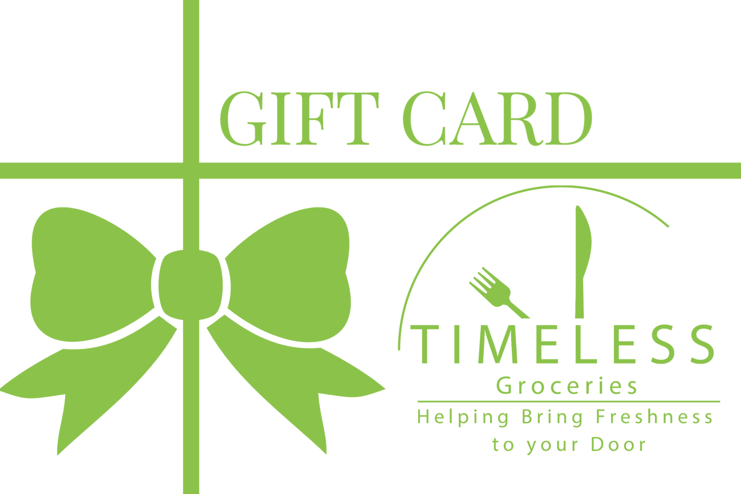 Timeless Groceries Gift Card