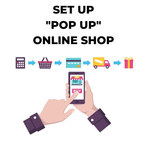 Pop Up Online Shop.