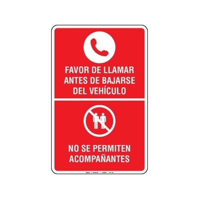 Favor de Llamar Antes de Bajarse del Vehículo, No Se Permiten Acompañantes