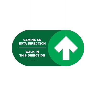 Ceiling Dangler - Camine en esta Dirección / No Camine en esta Dirección Bilingüe (Ambos Lados)