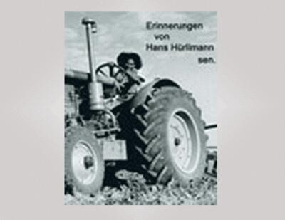 DVD Erinnerungen von Hans Hürlimann sen.