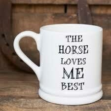Sweet William The Horse Loves Me Best Mug