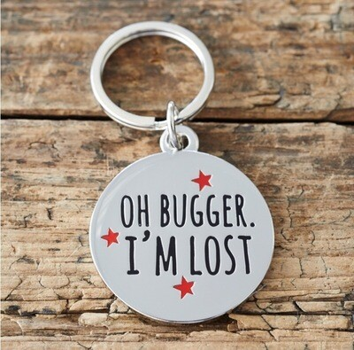 Sweet William Oh Bugger I'm Lost Dog Tag