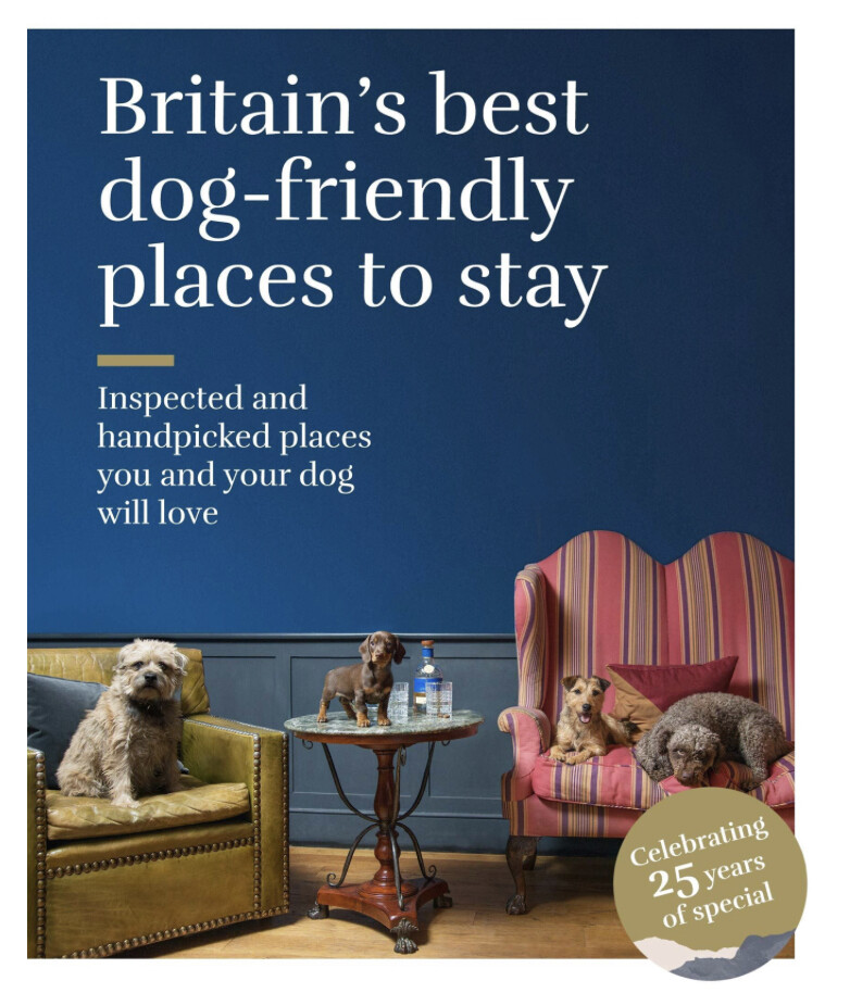 Sawdays Britain's Best Dog Friendly Places to Stay