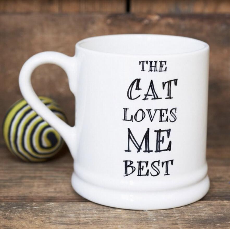 Sweet William Mug - The Cat Loves Me Best
