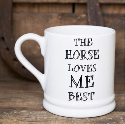 Sweet William Mug - The Horse Loves Me Best