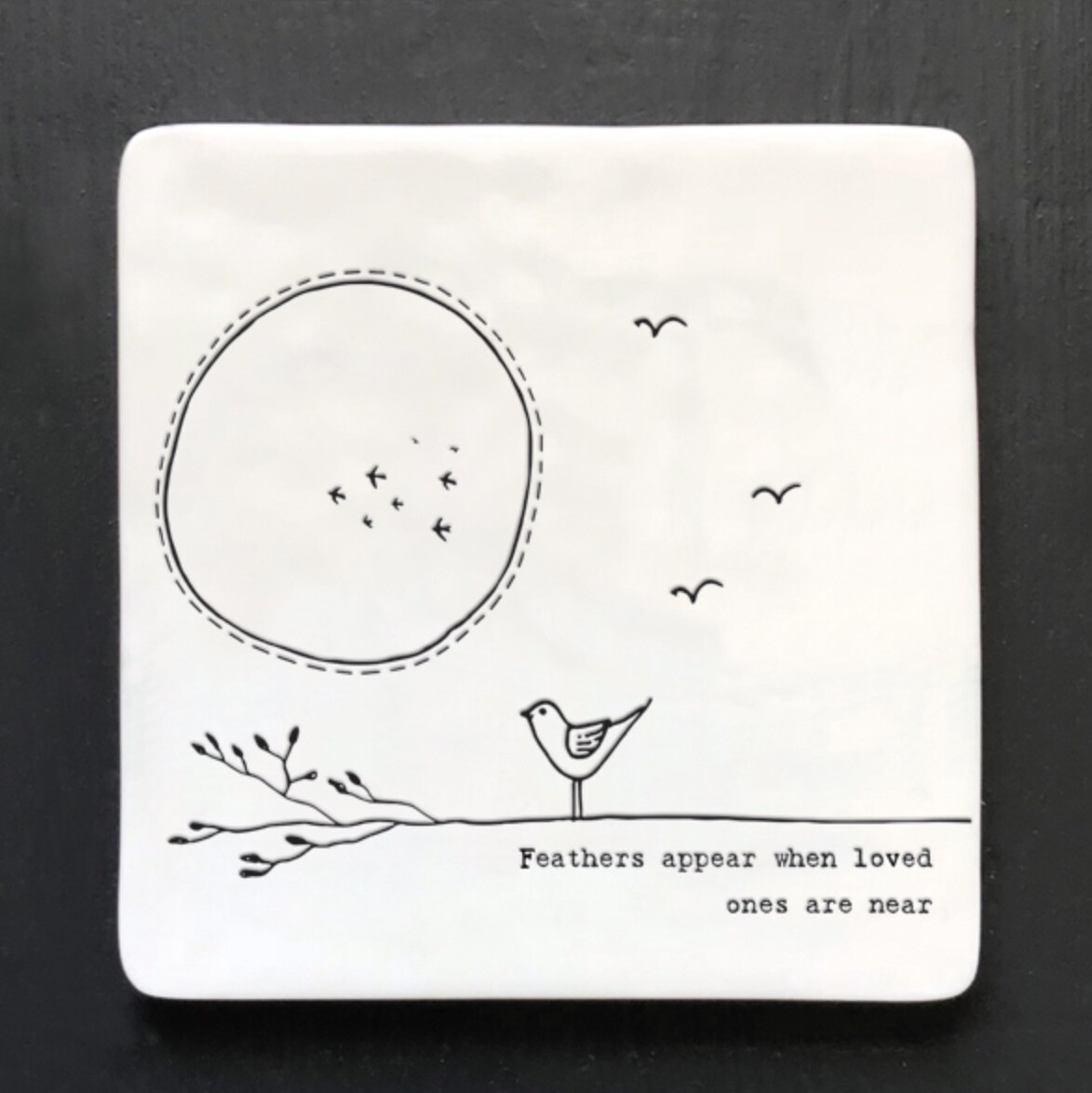 East of India Ceramic Coaster - Feathers Appear When Loved Ones Are Near