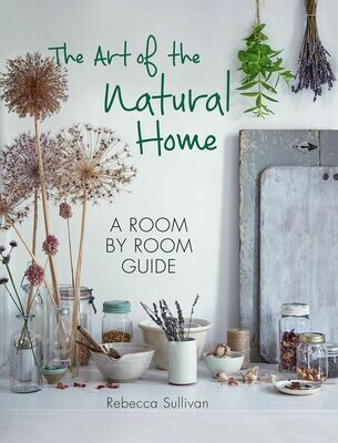 The Art Of A Natural Home
