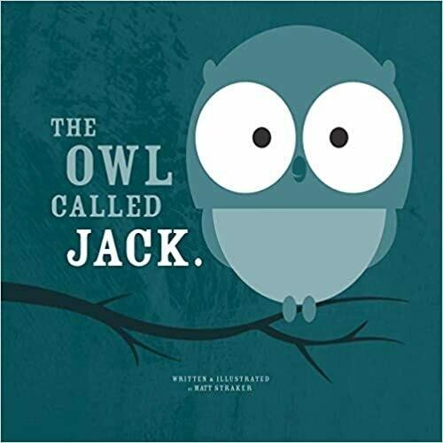 Matthew Straker - The Owl Called Jack