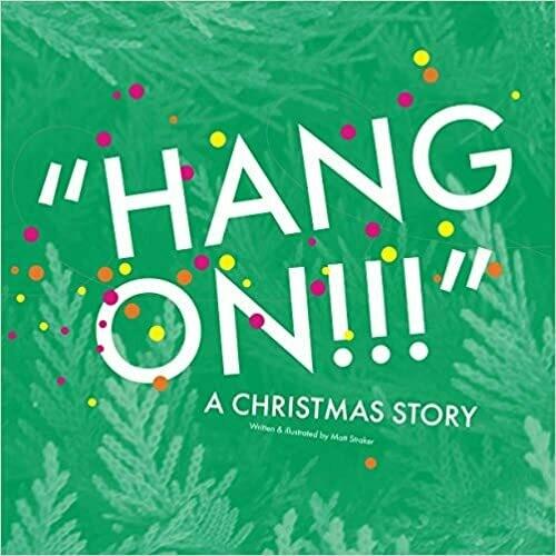 Matthew Straker - Hang On!!! A Christmas Story