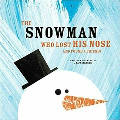 Matthew Straker - The Snowman Who Loses His Nose