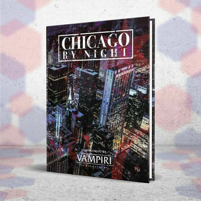 Vampiri La Masquerade 5ed: Chicago by Night DAL 31/05