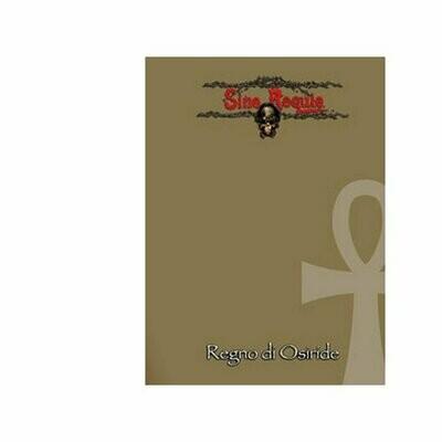 Sine Requie Anno XIII: Regno di Osiride