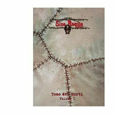 Sine Requie Anno XIII: Tomo dei Morti Vol. 1