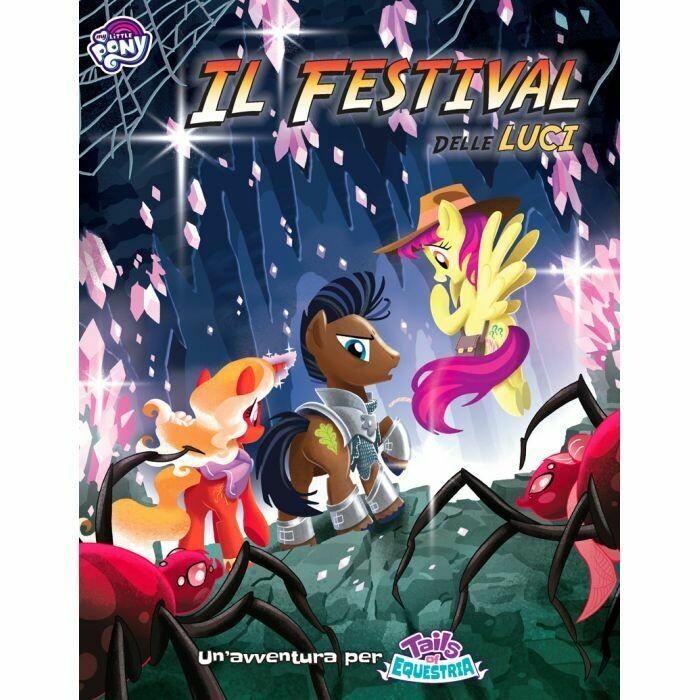 My Little Pony - Tails of Equestria: Il Festival delle Luci