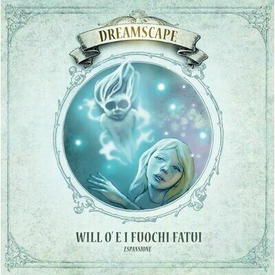 Dreamscape: Will O' e i Fuochi Fatui