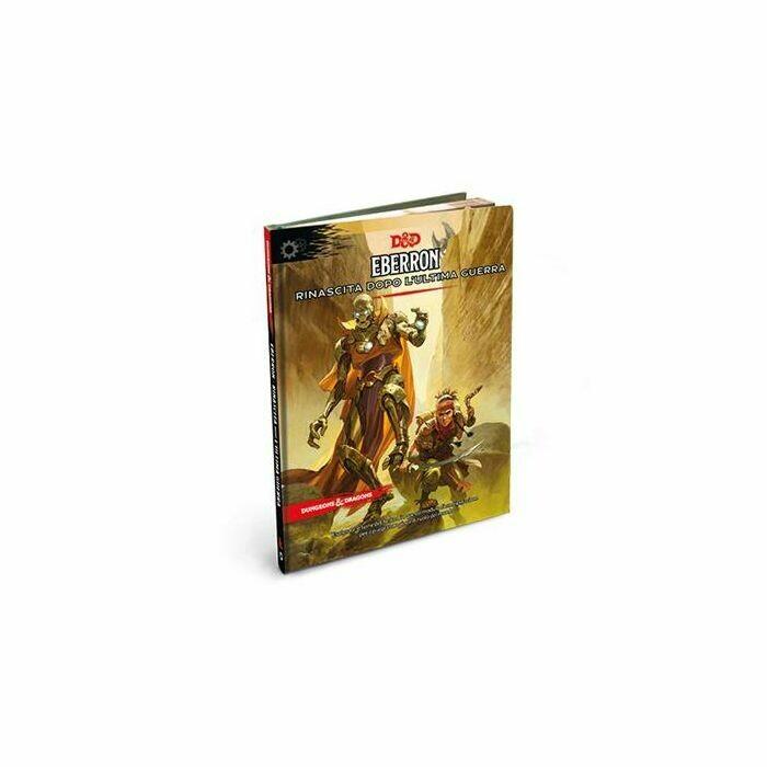 Dungeons & Dragons: Eberron - Rinascita dopo l'Ultima Guerra -dal 16/04/2021
