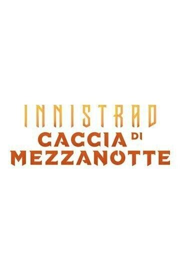 Innistrad Caccia di Mezzanotte  - COMMANDER DECK -2 mazzi - ITA-dal 24/09/2021
