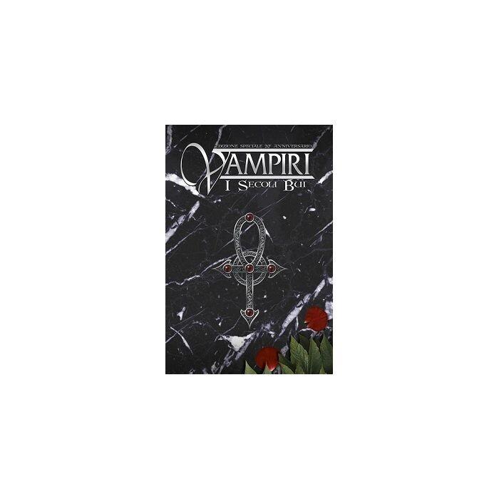 Vampiri I Secoli Bui - XX Anniversario