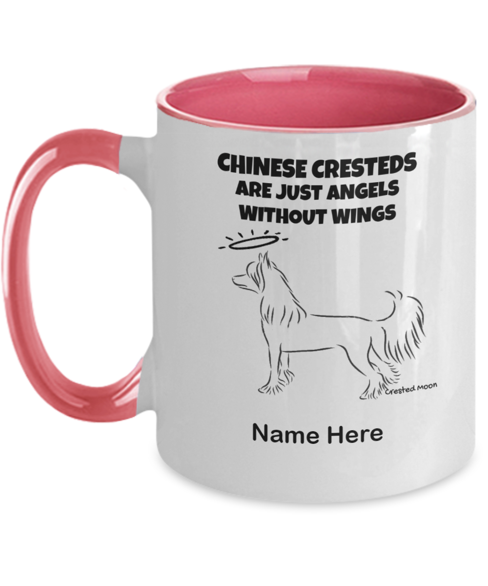 PERSONALIZED CHINESE CRESTEDS ARE JUST ANGELS WITHOUT WINGS MUG