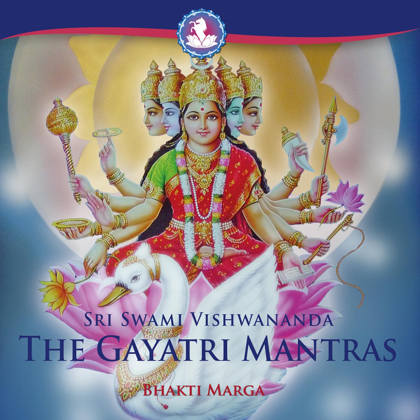 The Gayatri Mantras - Sri Swami Vishwananda