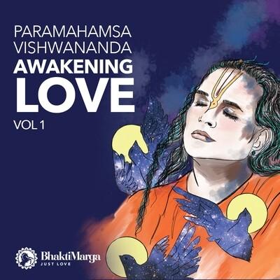 Awakening Love Vol.1 - Sri Swami Vishwananda