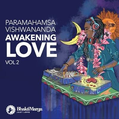 Awakening Love Vol.2 - Paramahamsa Vishwananda