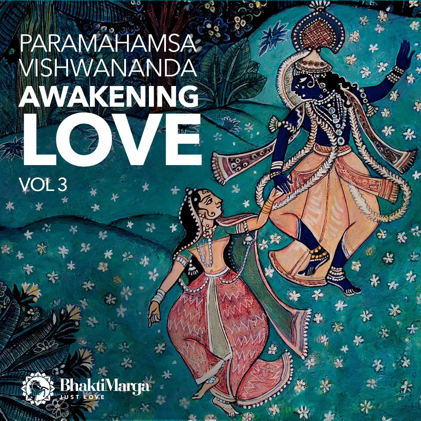 Awakening Love Vol.3 - Paramahamsa Vishwananda