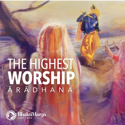 Aradhana: The Highest Worship