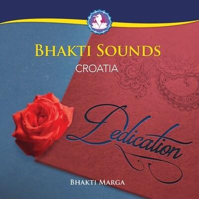 Bhakti Sounds Croatia: Dedication