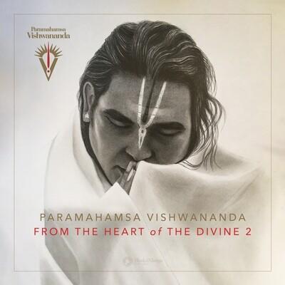 From the Heart of the Divine 2 - Paramahamsa Vishwananda