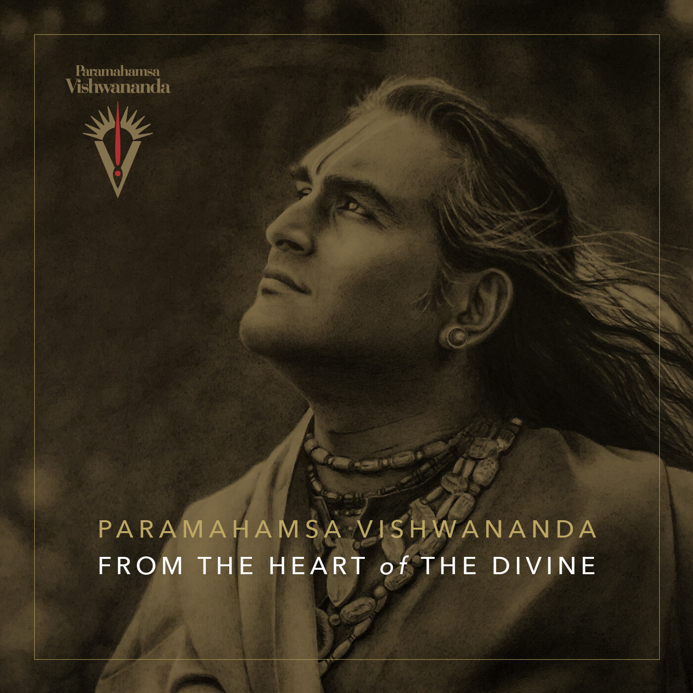 From the Heart of the Divine - Paramahamsa Vishwananda