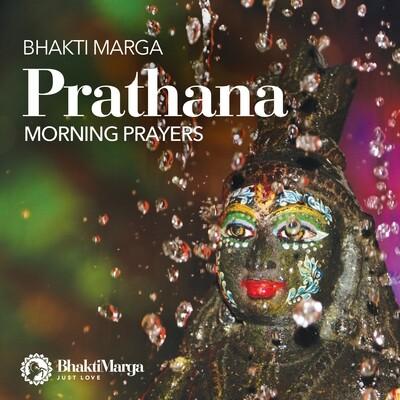 Prathana Morning Prayers By Bhakti Marga