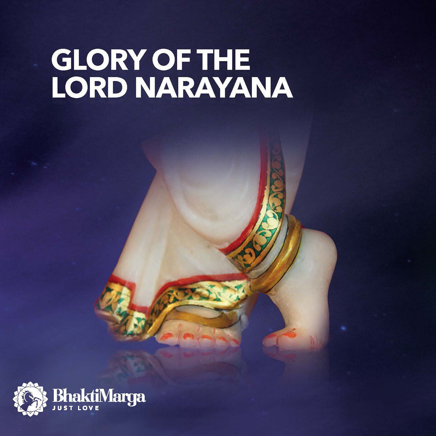 Glory of the Lord Narayana