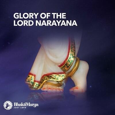 Glory of the Lord Narayana