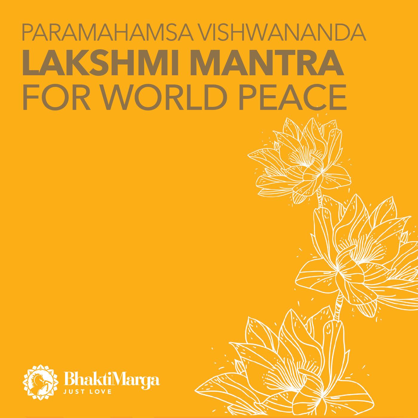 Lakshmi mantra for World Peace - Paramahamsa Vishwananda