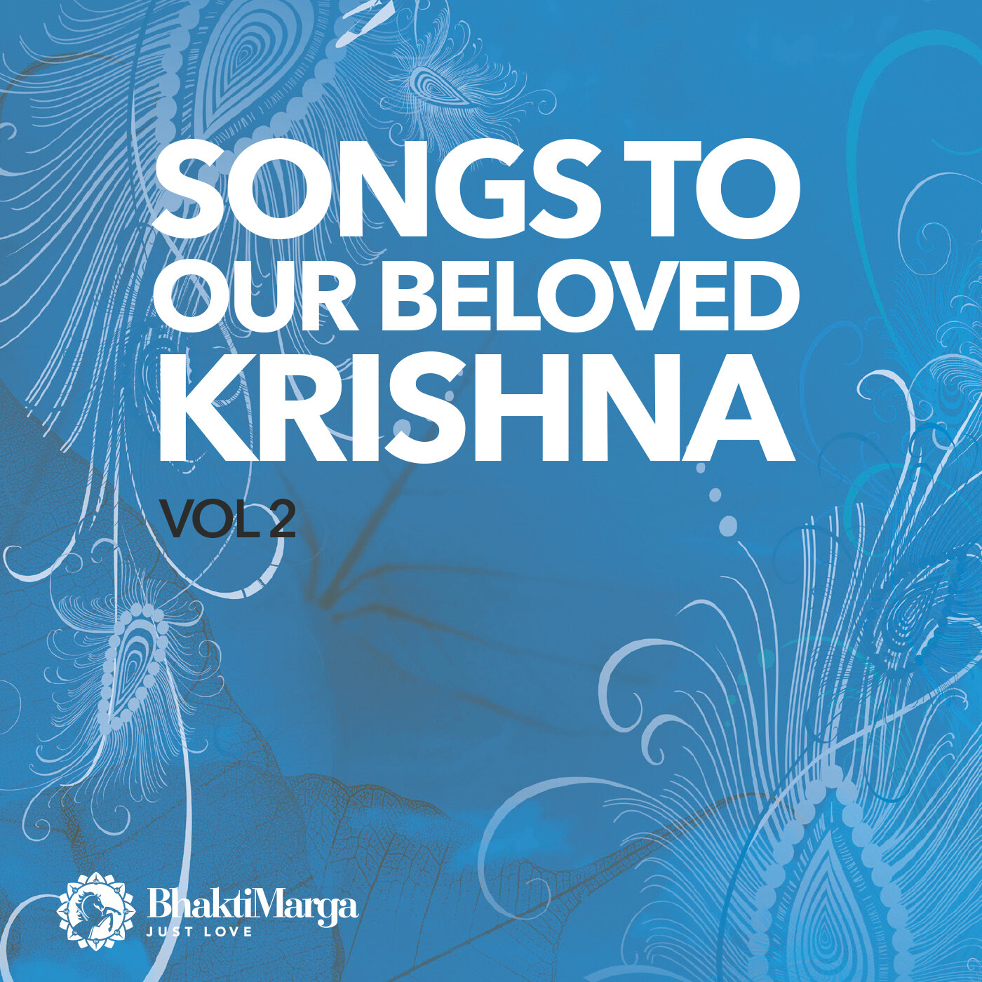 Song to Our Beloved Krishna vol.2