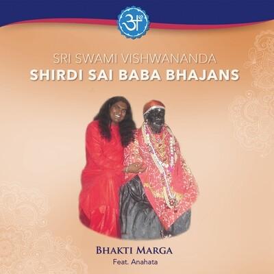 Shirdi Sai Baba Bhajans - Sri Swami Vishwananda