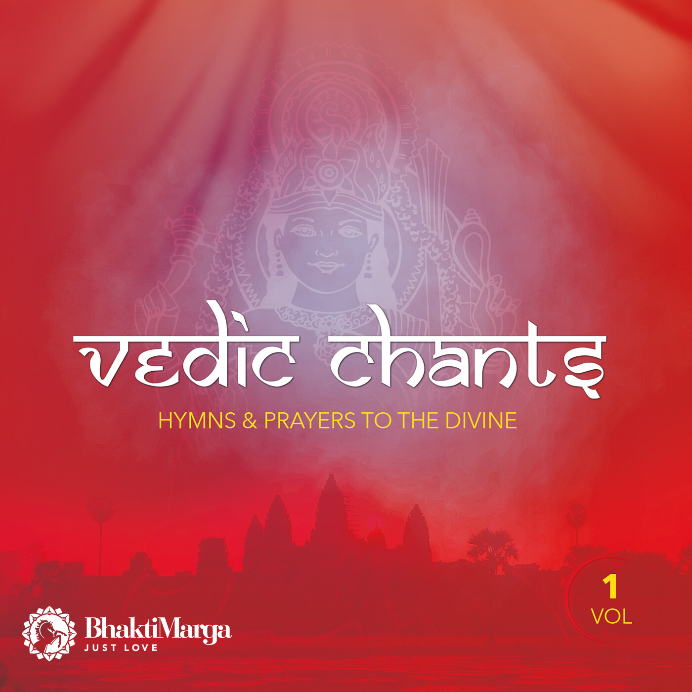 Vedic Chants, Vol.1: Hymns & Prayers to the Divine