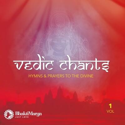 Vedic Chants, Vol.1: Hymns & Prayers to the Divine