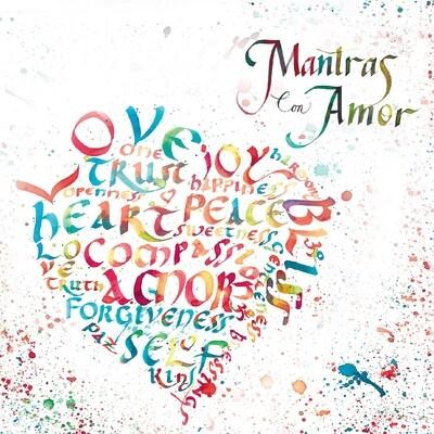 Mantras Con Amor: Love Is