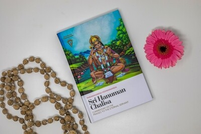 Sri Hanuman Chalisa - Commentary on the Praises to the Eternal Servant