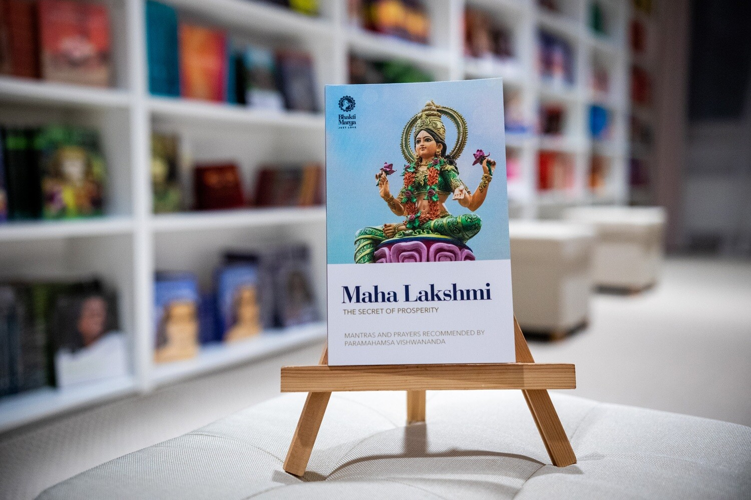 Maha Lakshmi: The Secret of Prosperity