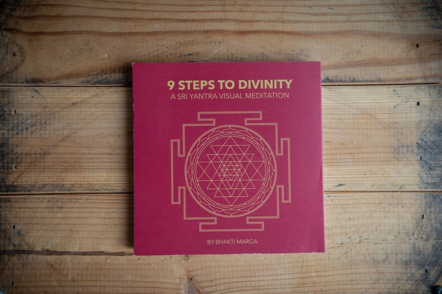 Sri Yantra Visual Meditation. 9 Steps to Divinity. Booklet
