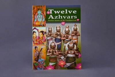 Twelve Azhvars. Twelve Saints of Sri Vaishnavism