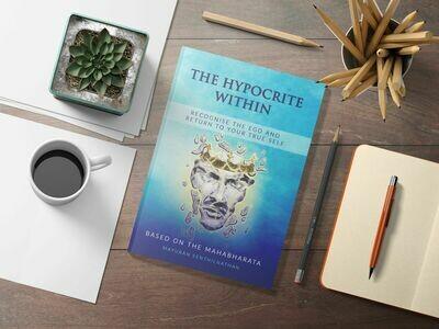'The Hypocrite Within'. Mayuran Senthilnathan