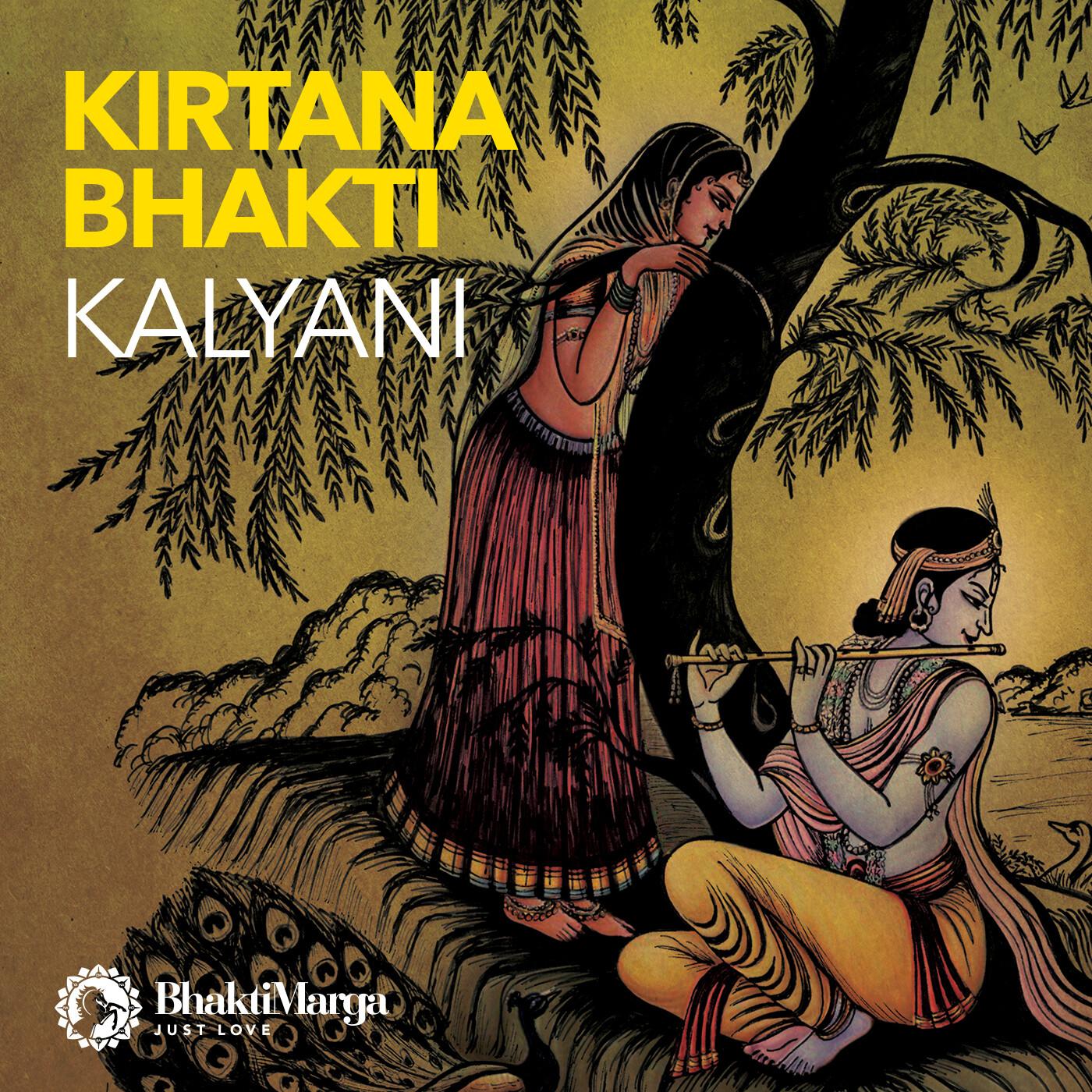 Kalyani: Kirtana Bhakti
